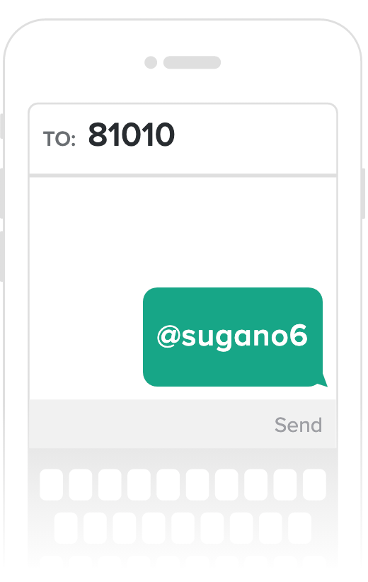 Text @sugano6 to 81010