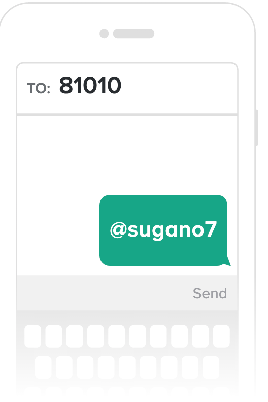 Text @sugano7 to 81010